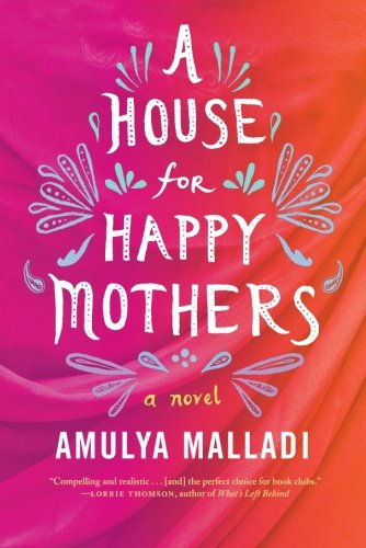 A House for Happy Mothers: A Novel (Best Food South Lake Union)