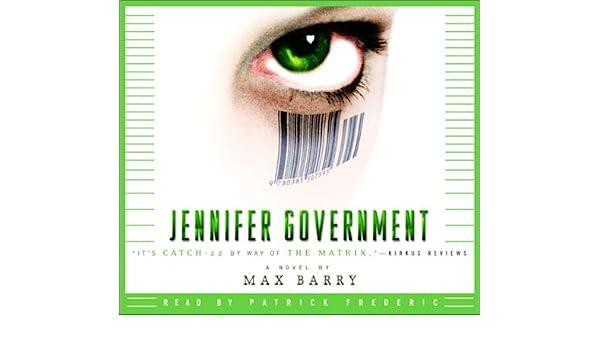 Jennifer Government: Amazon.es: Max Barry, Patrick Frederic: Libros en idiomas extranjeros