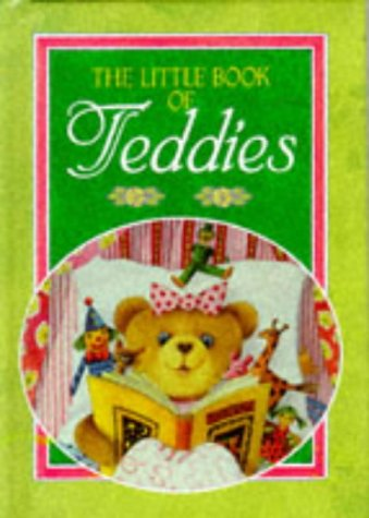 (Little Book of Teddy Bears (The Little Book of Series))