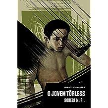 O Jovem Törless (Biblioteca Áurea)