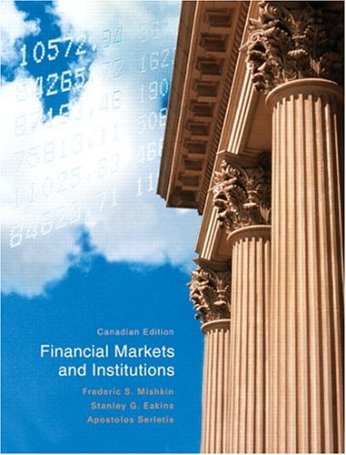 Financial Markets and Institutions, Canadian Edition [Paperback]