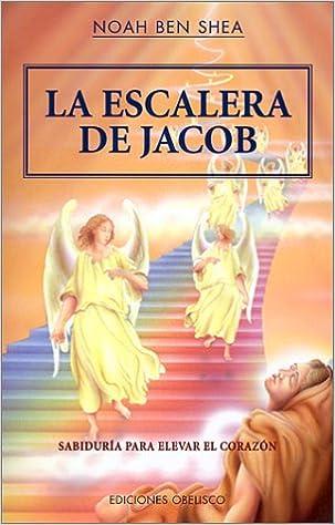 La escalera de Jacob (NARRATIVA): Amazon.es: SHEA, NOAH BEN: Libros