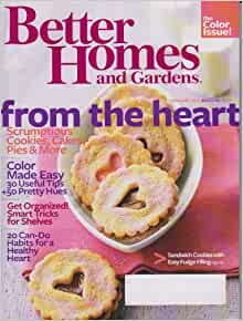 Better Homes And Gardens February 2010 From The Heart Scrumptious Cookies Cakes Pies And