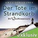 Der Tote im Strandkorb (Die Inselkommissarin 1) Hörbuch von Anna Johannsen Gesprochen von: Claudine Tadlock