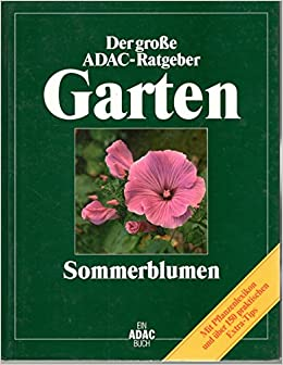 Der Grosse Adac Ratgeber Garten Sommerblumen Mit