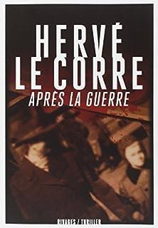 Après la guerre, Le Corre, Hervé