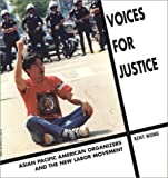 Voices for Justice, Kent Wong, 0892151900