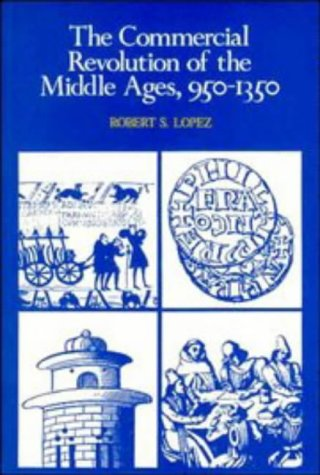 Price comparison product image The Commercial Revolution of the Middle Ages, 950-1350