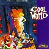 : Cool World (Original Motion Picture Score)