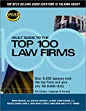 Vault.com Guide to America's Top 50 Law Firms, Brook Moshan, 1581311265