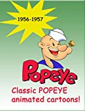 Popeye The Sailor 1956-1957 [Remastered & Restored]