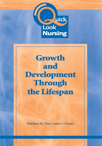 Quick Look Nursing: Growth Development Through the Lifespan