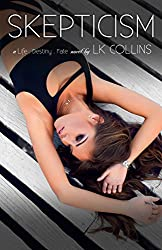 Skepticism (Life. Destiny. Fate Book 4)