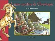L'Autre Mystère de Chevetogne par Belvaux