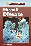 Heart Disease, Barbara Sheen, 1590183479