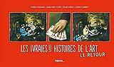 """Afficher """"Les (vraies !) histoires de l'art"""""""