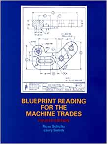 Blueprint reading for the machine trades 4th edition blueprint blueprint reading for the machine trades 4th edition malvernweather Images