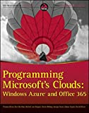 img - for Programming Microsoft's Clouds: Windows Azure and Office 365 book / textbook / text book