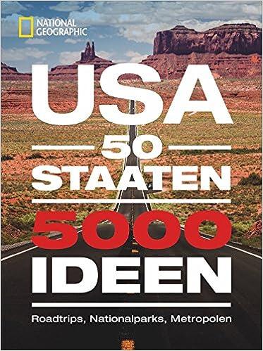 Usa 50 Staaten 5000 Ideen Roadtrips Nationalparks Metropolen