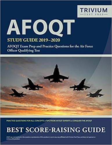 AFOQT Study Guide 2019-2020: AFOQT Exam Prep and Practice Questions