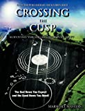 Crossing the Cusp: Surviving the Edgar Cayce Pole Shift
