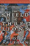 img - for Shield of Three Lions: A Novel (Alix of Wanthwaite) book / textbook / text book