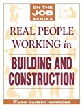 Real People Working in Building and Construction (On the Job)