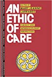 An Ethic of Care, , 0415905680
