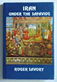Iran under the Safavids, Roger M. Savory, 0521224837