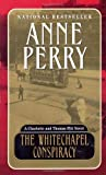 The Whitechapel Conspiracy, Anne Perry, 0449006565