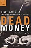 Dead Money, Grant McCrea, 0679313990