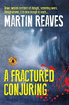 A Fractured Conjuring by [Reaves, Martin]