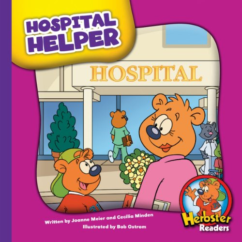 Hospital Helper (Herbster Readers: Teamwork at Lotsaluck Camp)