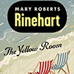 The Yellow Room | Mary Roberts Rinehart