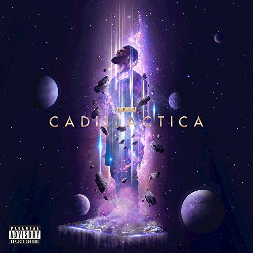 Cadillactica (Deluxe) [Explicit]