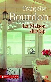La maison du Cap, Bourdon, Françoise