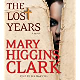 The Lost Years: A Novel