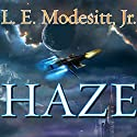 Haze Audiobook by L. E. Modesitt, Jr. Narrated by William Dufris