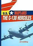 The C-130 Hercules, Jan Goldberg, 0823938735