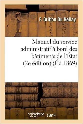 Manuel du service administratif à bord des bâtiments de l'État (2e édition) pdf, epub ebook