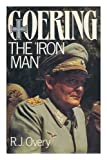 img - for Goering: The Iron Man book / textbook / text book