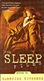 The Sleep Files (Altered States/Sleeping Sickness/The Dreaming Brain)