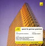 Teach Yourself Quick Fix German Grammar, Susan Ashworth-Fiedler, 0071419977