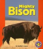 Mighty Bison (Pull Ahead Books)