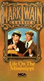 Life on the Mississippi (Mark Twain Classics) [VHS]