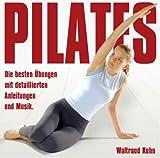 Pilates: Die besten Übungen mit gesprochenen Anleitungen und Musik