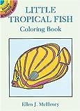 Little Tropical Fish Coloring Book, Ellen J. McHenry, 0486279510