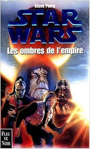 Ilmaiset äänikirjat lataavat torrentia Star wars. Les ombres de l'empire by Steve Perry 2265068047 Suomeksi PDF