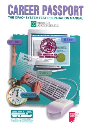 Career Passport: OPAC System Test Preparation Manual
