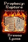Prophecy: Rapture (Prophecy Serial Book 2)